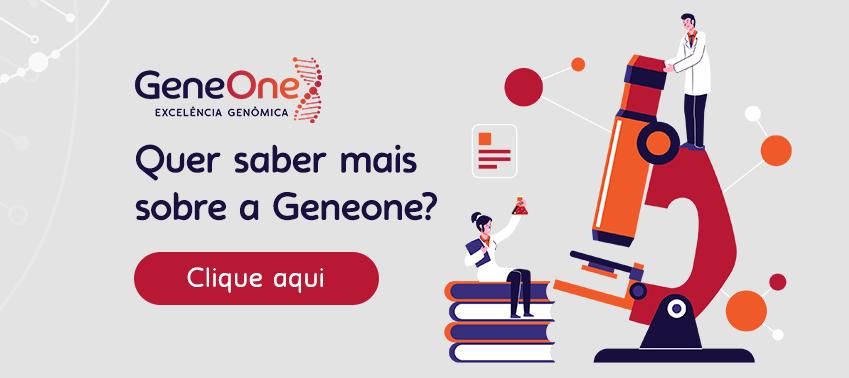 clique no botão para saber mais sobre a Geneone
