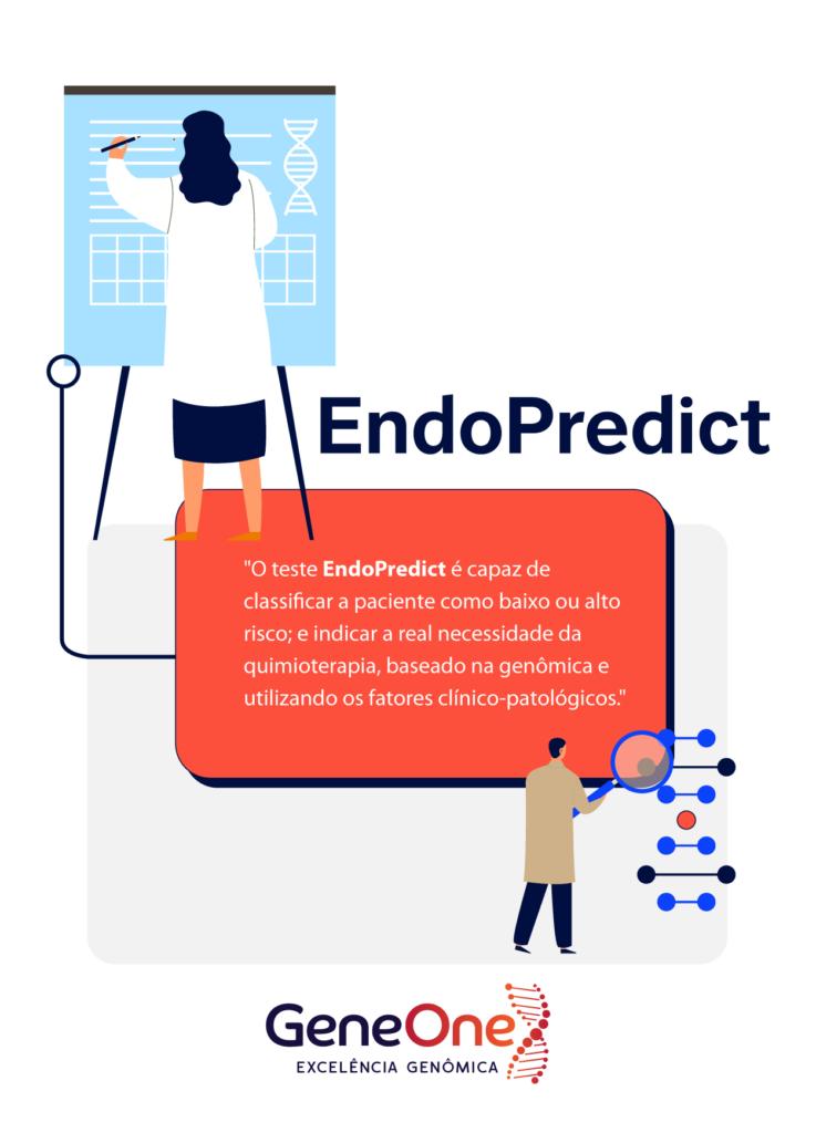 Tipos de câncer de mama. O teste EndoPredict é capaz de classificar a paciente como baixo ou alto risco; e indicar a real necessidade da quimioterapia, baseado na genômica e utilizando os fatores clínico-patológicos.